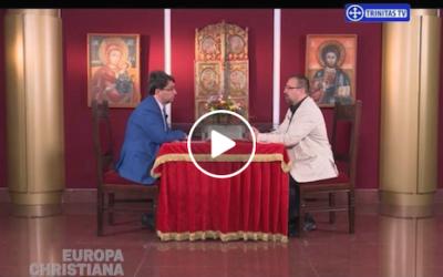 Împreună cu Sever Voinescu, la emisiunea Europa Christiana (Trinitas TV), 28 iulie 2017